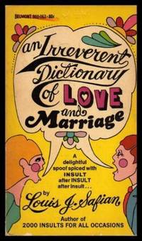 AN IRREVERENT DICTIONARY OF LOVE AND MARRIAGE