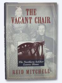 The Vacant Chair: The Northern Soldier Leaves Home
