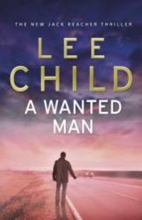 Wanted Man (Jack Reacher) by Lee Child - Paperback - 2012-04-01 - from Books Express and Biblio.com