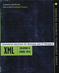 XML: eCommerce Solutions for Business and IT Managers
