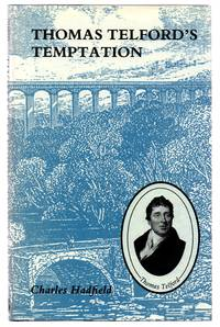 Thomas Telford's Temptation: Telford and William Jessop's Reputation