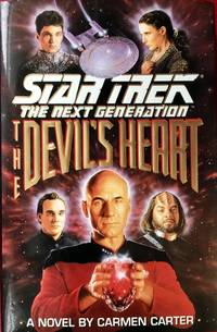 STAR TREK : The NEXT GENERATION - The DEVIL\'S HEART (Hardcover 1st. - Signed by Patrick Stewart)