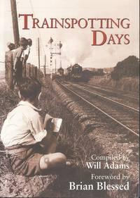Trainspotting Days (Railway Heritage)