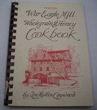 image of War Eagle Mill Wholegrain & Honey Cookbook