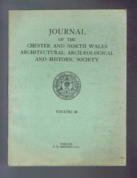 Journal of the Chester & North Wales Architectural Archaeological and Historic Society. Volume 49 for the year 1961