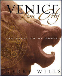 image of Venice: Lion City, The Religion of Empire