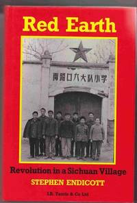 Red Earth:   Revolution in a Sichuan Village
