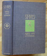 ST. IVES by  Robert Louis Stevenson - First Edition - 1897 - from Sumner & Stillman and Biblio.com