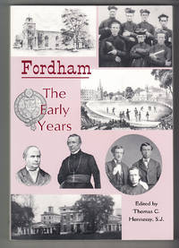 Fordham, the Early Years: A Commemoration of the Jesuits' Arrival in 1846