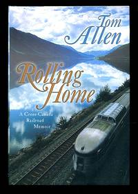 image of Rolling Home: A Cross-Canada Railroad Memoir