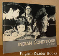 Indian Conditions; A Survey