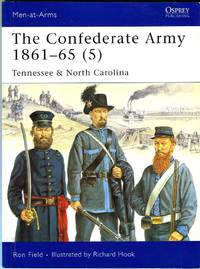 The Confederate Army 1861-65 (5): Tennessee & North Carolina (Osprey Men at Arms 441)