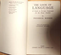 image of The Loom Of Language: A Guide to Foreign Languages For The Home Student