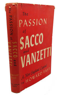The Passion Of Sacco And Vanzetti By Fast Howard