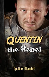 image of Quentin the Rebel