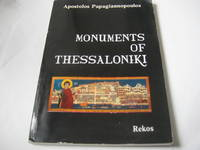 Monuments of Thessaloniki by Apostolos Papagiannopoulos - Paperback - 1983 - from Libroist and Biblio.com