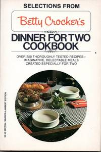 Selections From Betty Crocker\'s Dinner For Two Coobook
