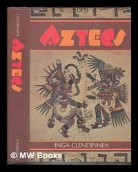 image of The Aztecs : an interpretation / Inga Clendinnen