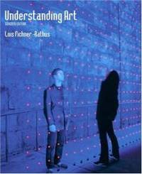 image of Understanding Art (with CD-ROM and InfoTrac) (Available Titles CengageNOW)