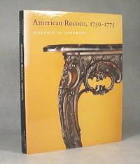 American Rococo,1750-1775, Elegance In Ornament