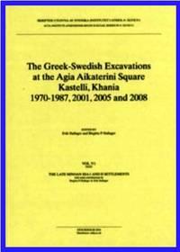 image of The Greek-Swedish Excavations at the Agia Aikaterini Square, Kastelli, Khania 1970-1987, 2001, 2005 and 2008