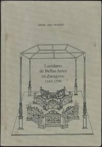 Lucidario de Bellas Artes en Zaragoza: 1545-1599
