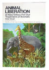 image of Animal Liberation: A New Ethics for Our Treatment of Animals
