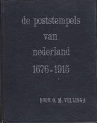 De poststempels van Nederland 1676 - 1915