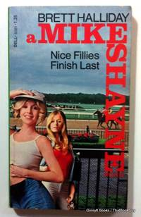 Nice Fillies Finish Last (A Mike Shayne Mystery)