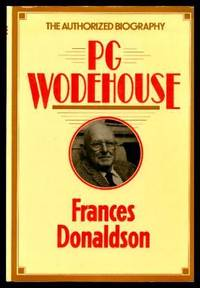 P. G. WODEHOUSE - The Authorized Biography