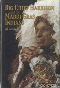 Big Chief Harrison and the Mardi Gras Indians