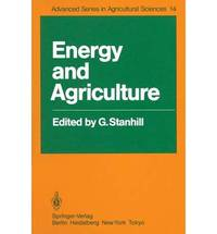 Energy and Agriculture (Advanced Series in Agricultural Sciences)