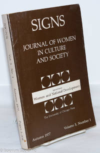 image of Signs: journal of women in culture and society: vol. 3, #1, Autumn 1977; Special Issue: Women and National Development; The Complexities of Change