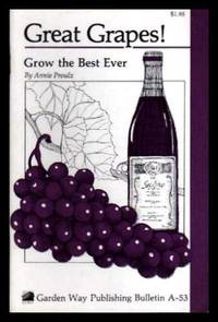 GREAT GRAPES - Grow the Best Ever