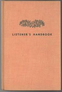 LISTENER'S HANDBOOK A GUIDE TO MUSIC APPRECIATION