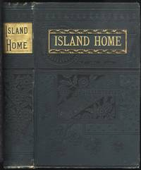The Island Home; Or, The Young Cast-Aways (circa 1851)