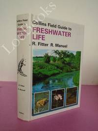 Field Guide to the Freshwater Life of Britain and North-West Europe