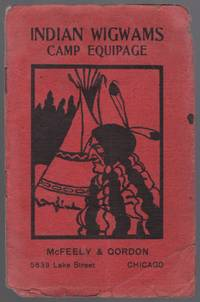 image of (Trade catalog): Indian Wigwams Camp Equipage