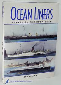 Ocean Liners: Travel on the Open Seas