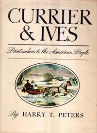image of Currier & Ives : Printmakers to the American people