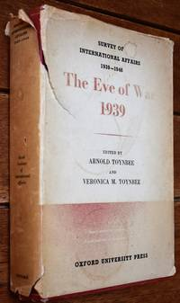 image of THE EVE OF WAR, 1939 (Survey Of International Affairs 1939-1946)