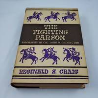THE FIGHTING PARSON Biography of Col. John M. Chivington
