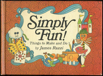 SIMPLY FUN Things to Make and Do, Razzi, James