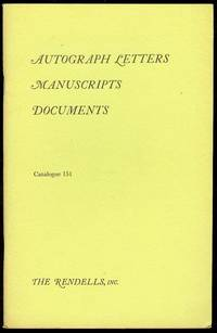 Autograph Letters, Manuscripts, Documents (Catalogue 151)