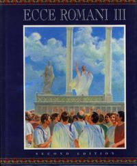 Ecce Romani III. Student Book [III] : a Latin Reading Program -- From Republic to Empire.