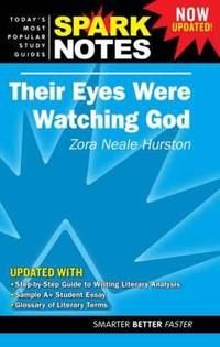 Their Eyes Were Watching God, Spark Notes
