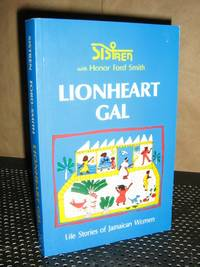 Lionheart Gal by  Honor Sistren-Ford-Smith - 1st Paperback - 1987 - from Brass DolphinBooks and Biblio.com