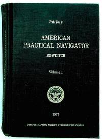 image of American Practical Navigator: An Epitome of Navigation