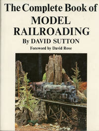 The complete book of model railroading by David Sutton