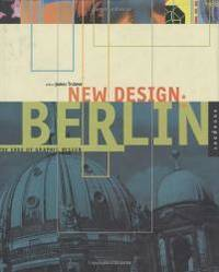 New Design: Berlin: The Edge of Graphic Design